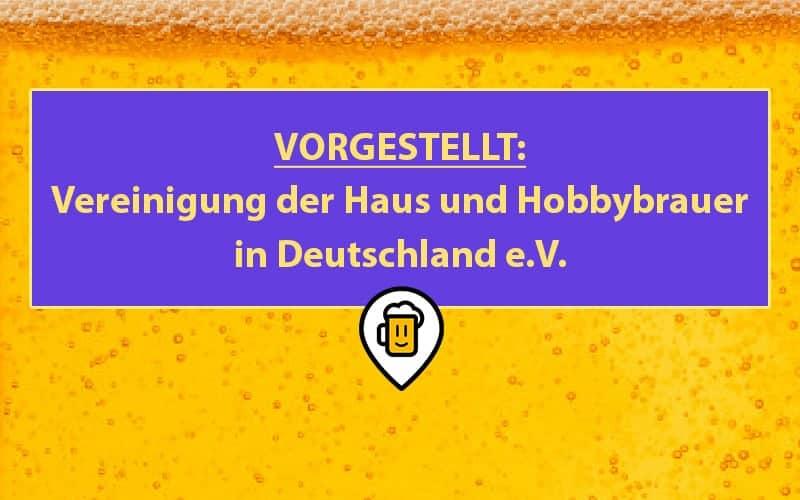 Vereinigung der Haus- und Hobbybrauer in Deutschland e.V.